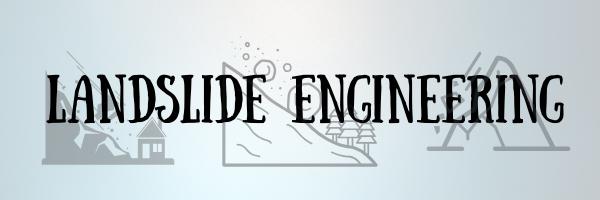 Landslide Engineering