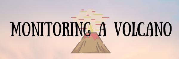 Monitoring a Volcano